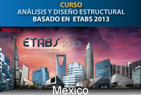 M xico curso an lisis y dise o estructural con etabs 2013 for Curso arquitectura software