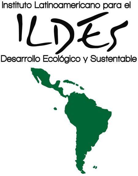 ILDES: Instituto Latinoamericano para el Desarrollo Ecológico y Sustentable